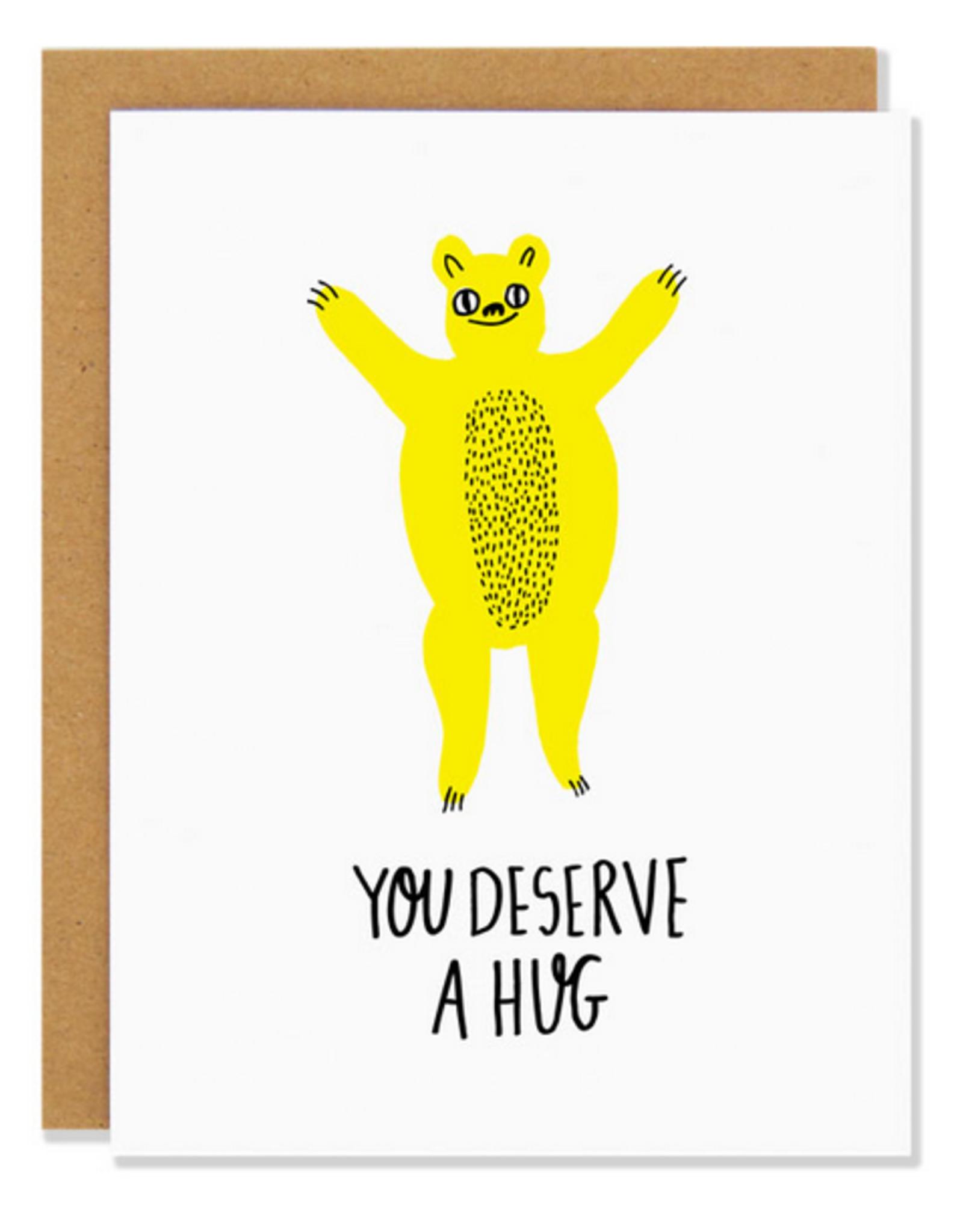 You Deserve a Bear Hug Greeting Card
