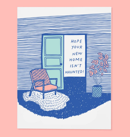 The Good Twin Co. Hope Your New House Isn't Haunted! Greeting Card