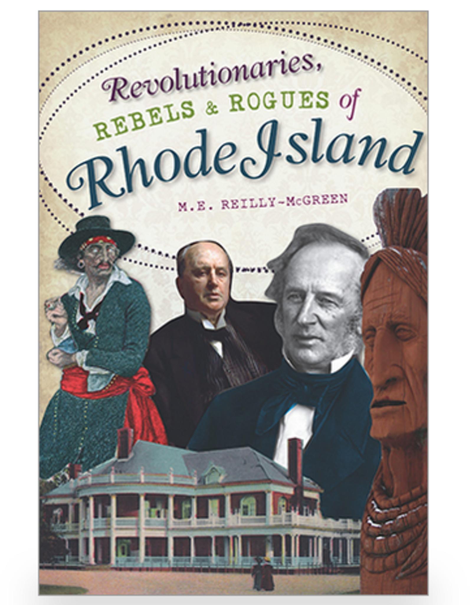 Revolutionaries, Rebels and Rogues of Rhode Island