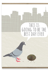 Modern Printed Matter Best Day Ever Birthday Pigeon Greeting Card