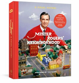Clarkson Potter Mister Rogers' Neighborhood: A Visual History