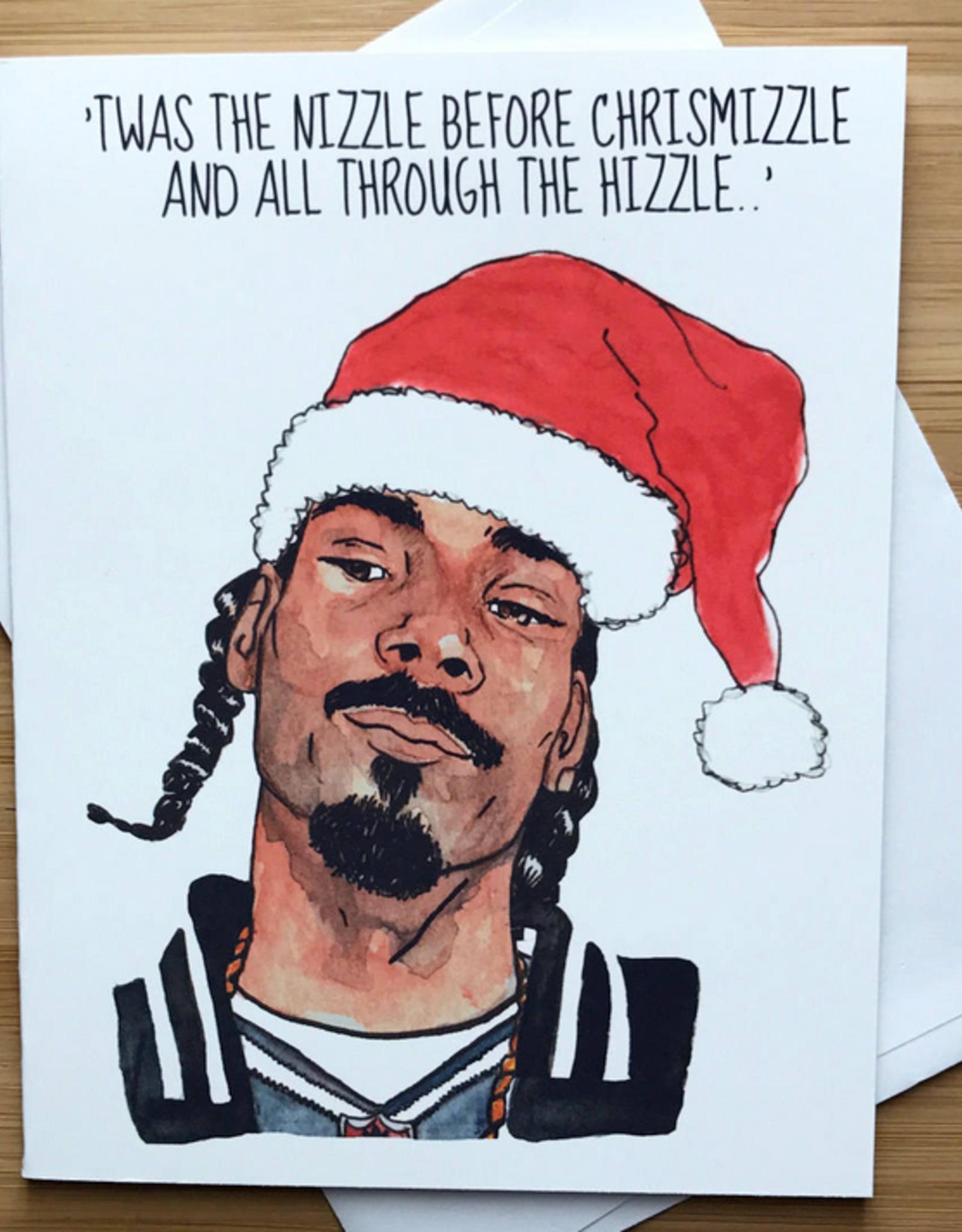 Nizzle Before Chrismizzle (Snoop) Greeting Card