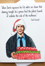 Jolliest Bunch of Assholes (Clark Griswold) Greeting Card