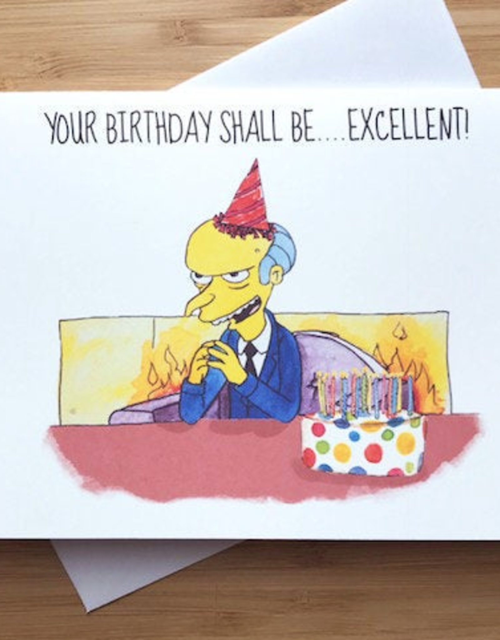 Mr. Burns Excellent Birthday (Simpsons) Greeting Card