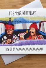 Cheech & Chong Birthday Greeting Card