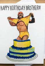 Happy Birthday Brother Hulk Hogan Greeting Card