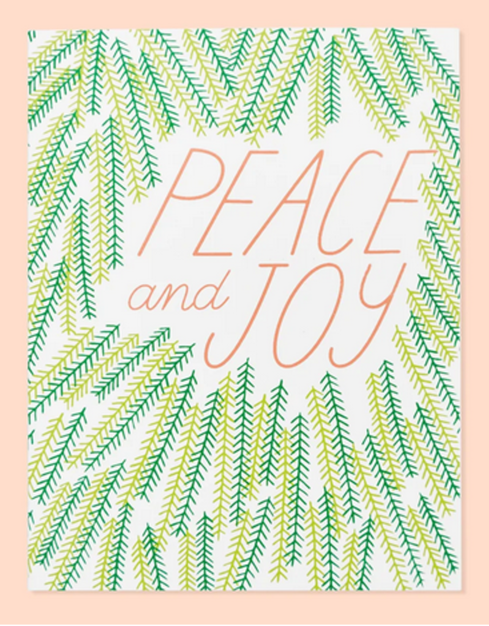 Peace and Joy Greeting Card