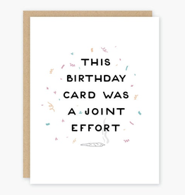 This Birthday Card was a Joint Effort Greeting Card