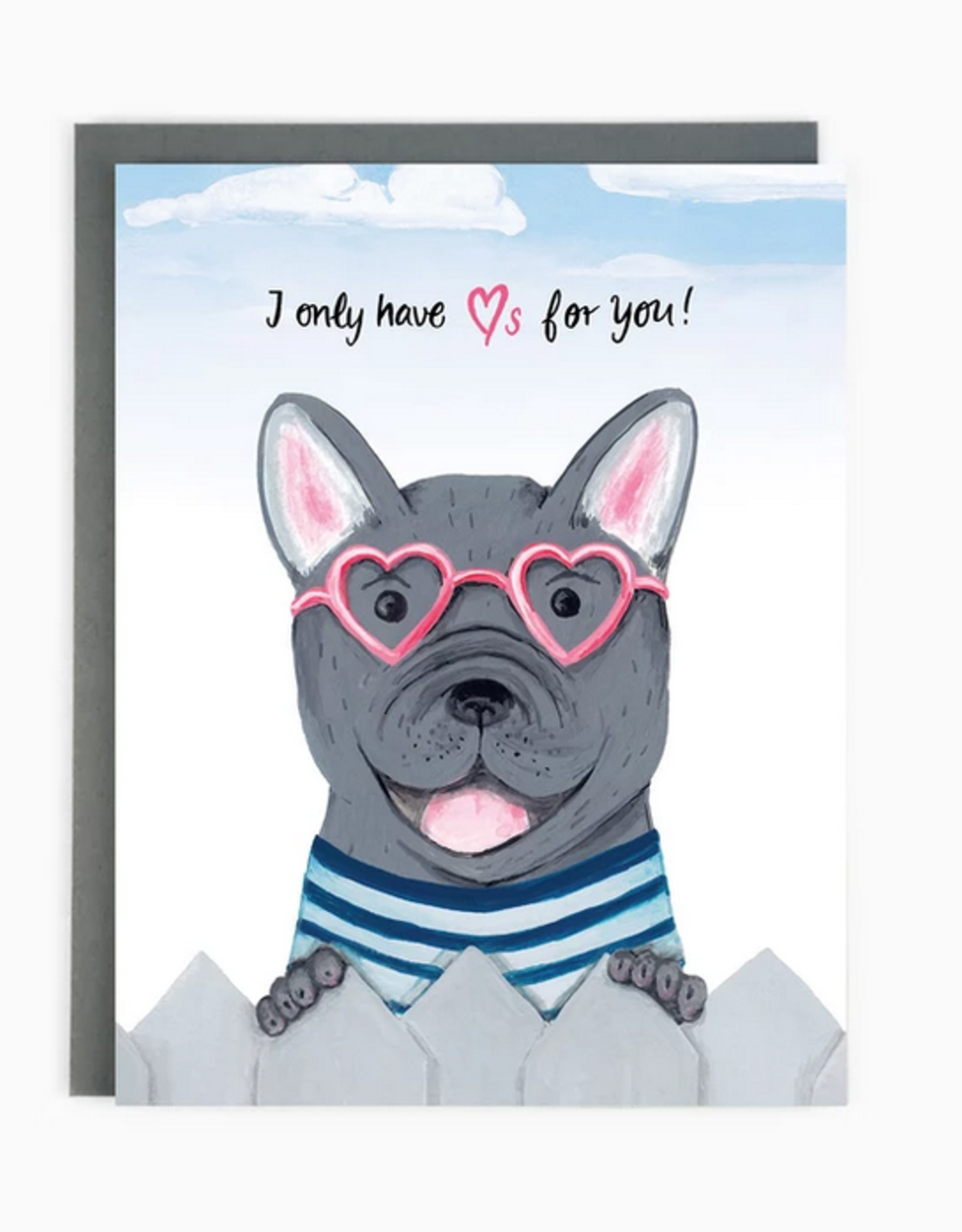 I Only Have Hearts For You Frenchie Greeting Card