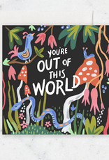 You're Out of This World Forest Greeting Card