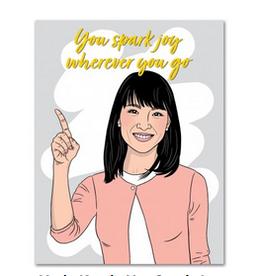 The Found You Spark Joy Wherever You Go (Marie Kondo) Greeting Card