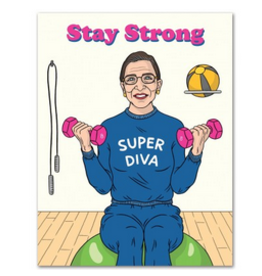 The Found Stay Strong RBG Greeting Card