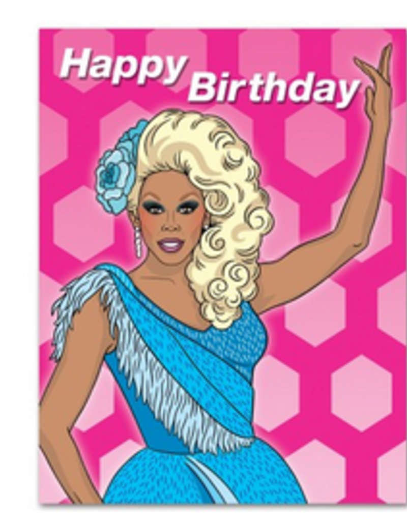 The Found Happy Birthday Rupaul Greeting Card