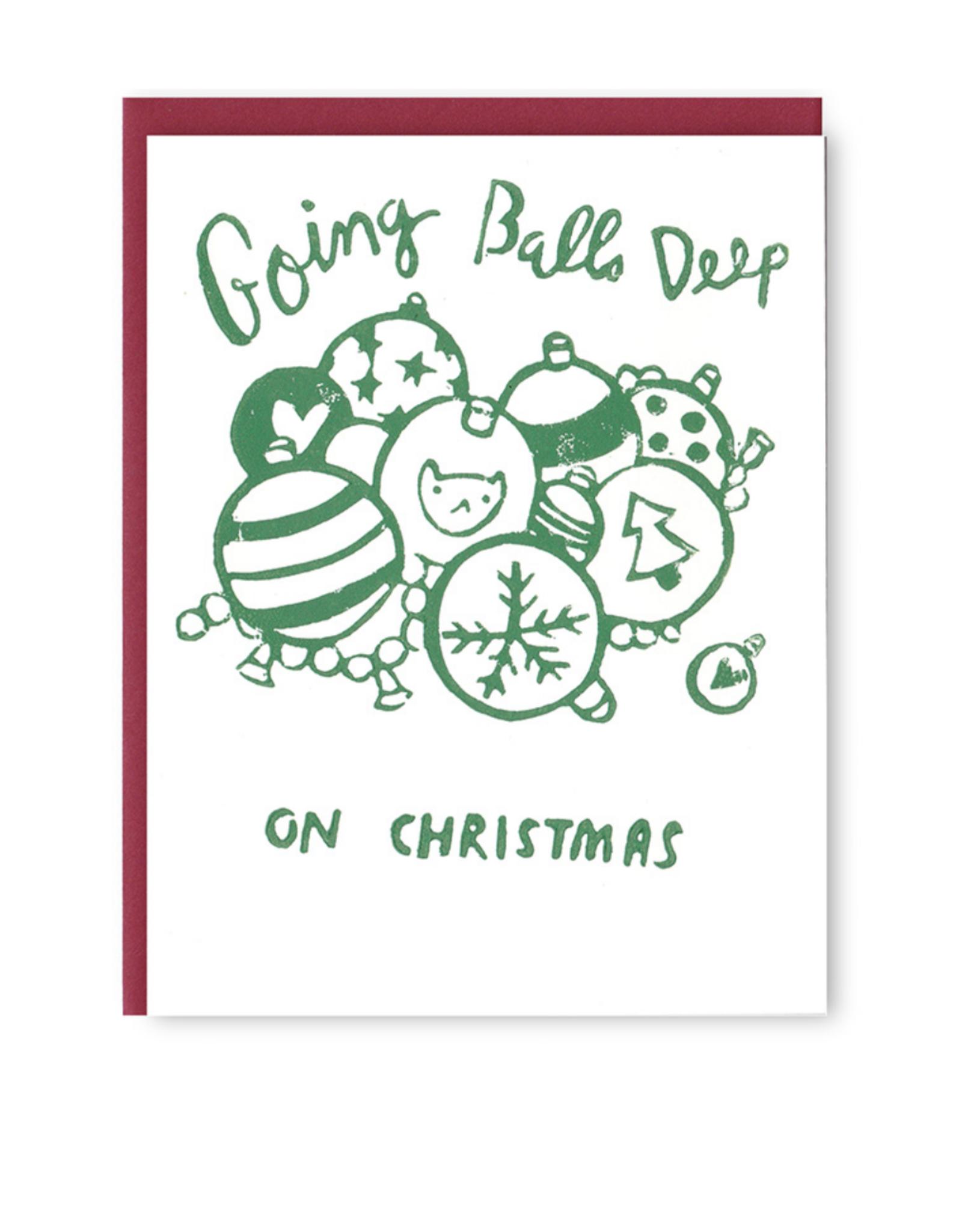 Balls Deep Holiday Greeting Card