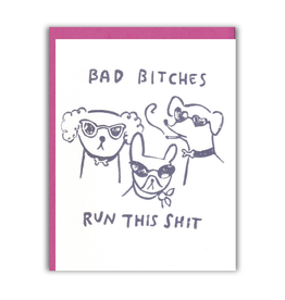 Ghost Academy Bad Bitches Run This Shit Greeting Card