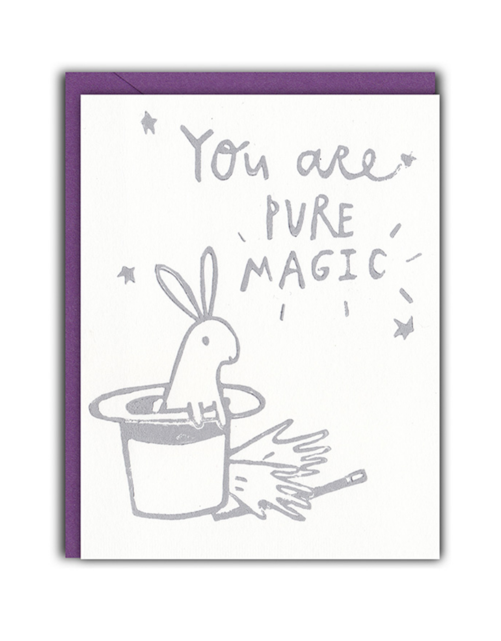 You Are Pure Magic Greeting Card