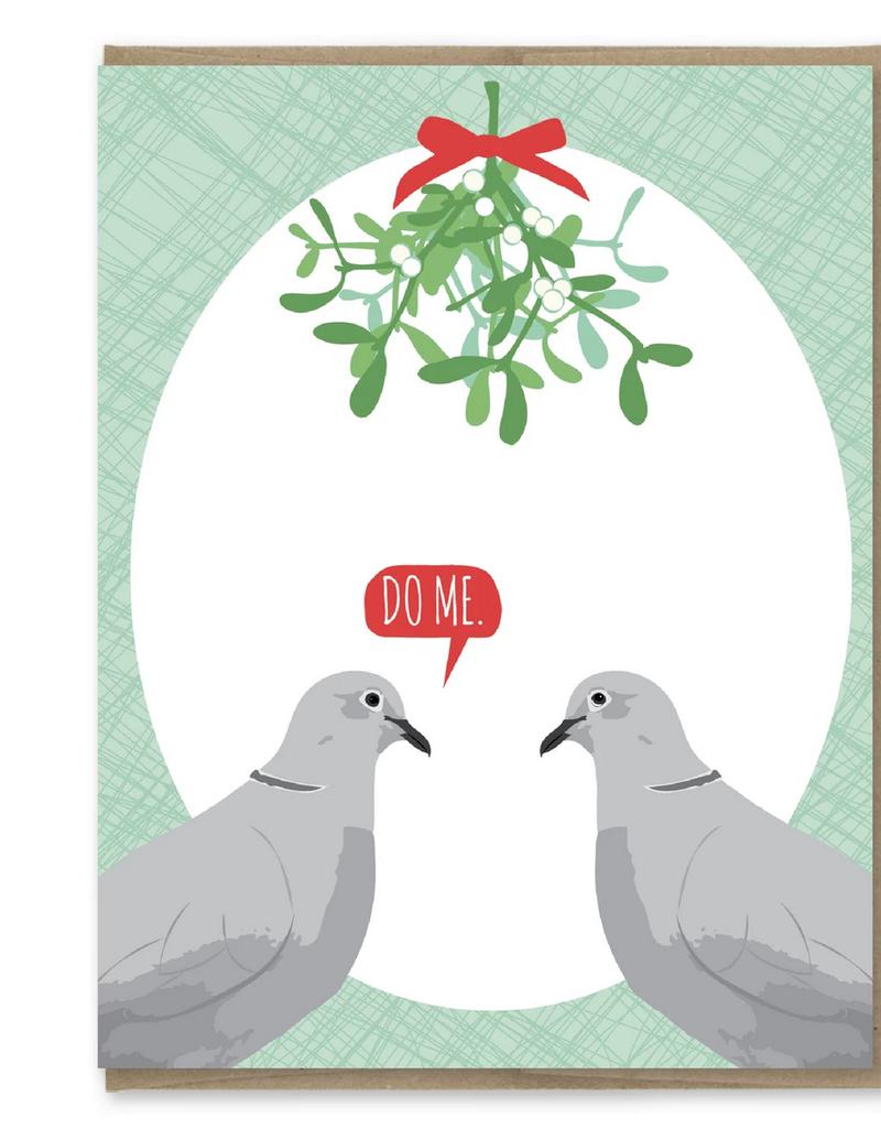 Modern Printed Matter Do Me Mistletoe Pigeons Greeting Card