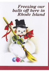 Smitten Kitten Freezing Our Balls Off Here In Rhode Island Greeting Card