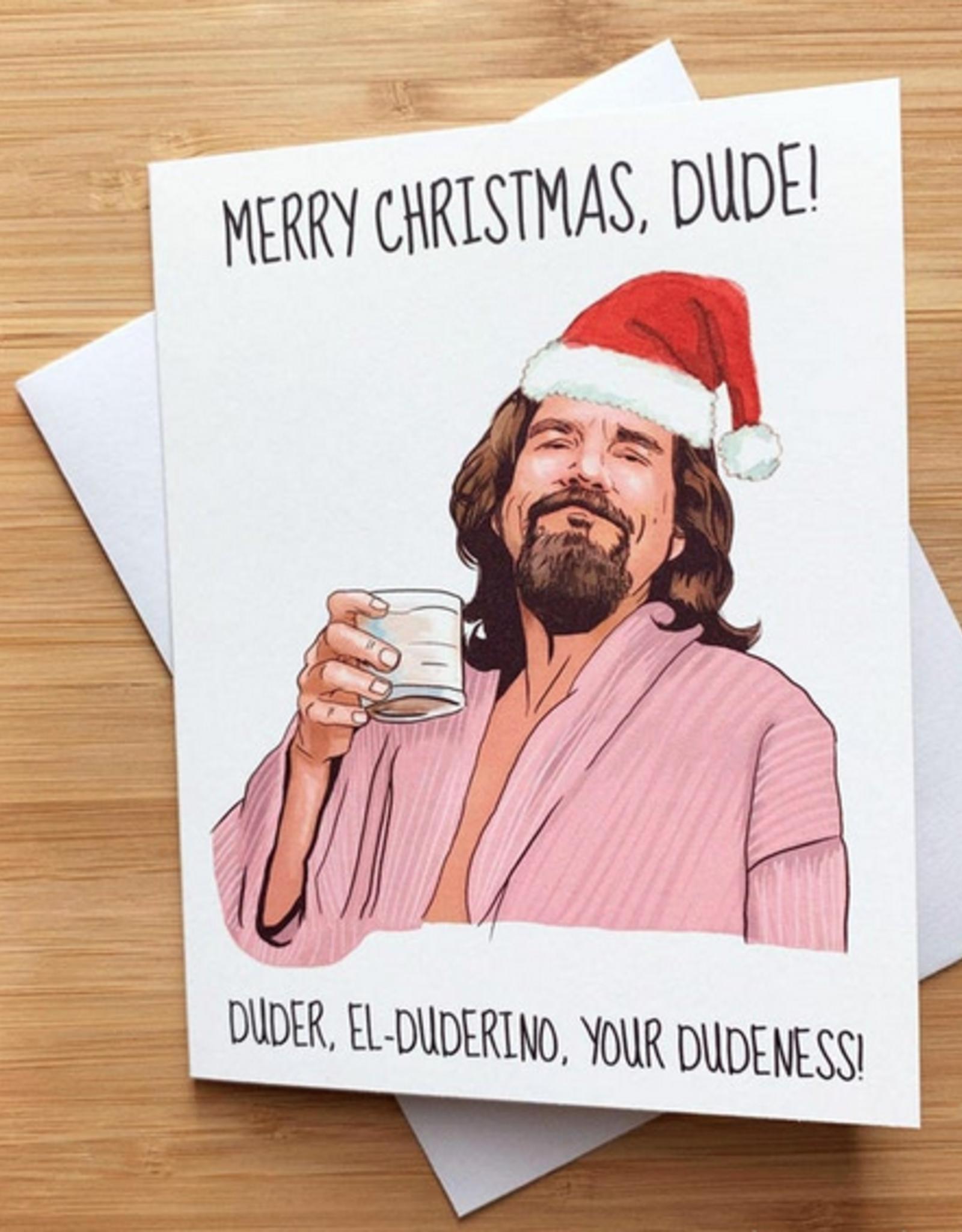 Merry Christmas Dude (Big Lebowski) Greeting Card