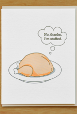 McBitterson's No Thanks, I'm Stuffed Greeting Card