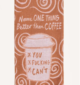 Better than Coffee Dish Towel