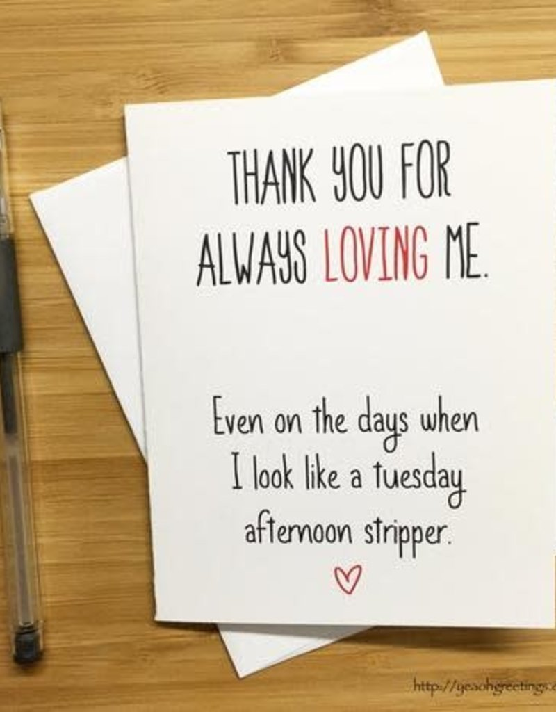YeaOh Greetings Tuesday Afternoon Stripper Love Greeting Card