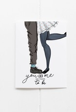 You & Me are Meant to Be Greeting Card