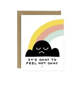 Worthwhile Paper Okay to Feel Not Okay Greeting Card