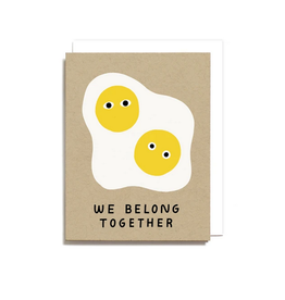 Worthwhile Paper We Belong Together Eggs Greeting Card