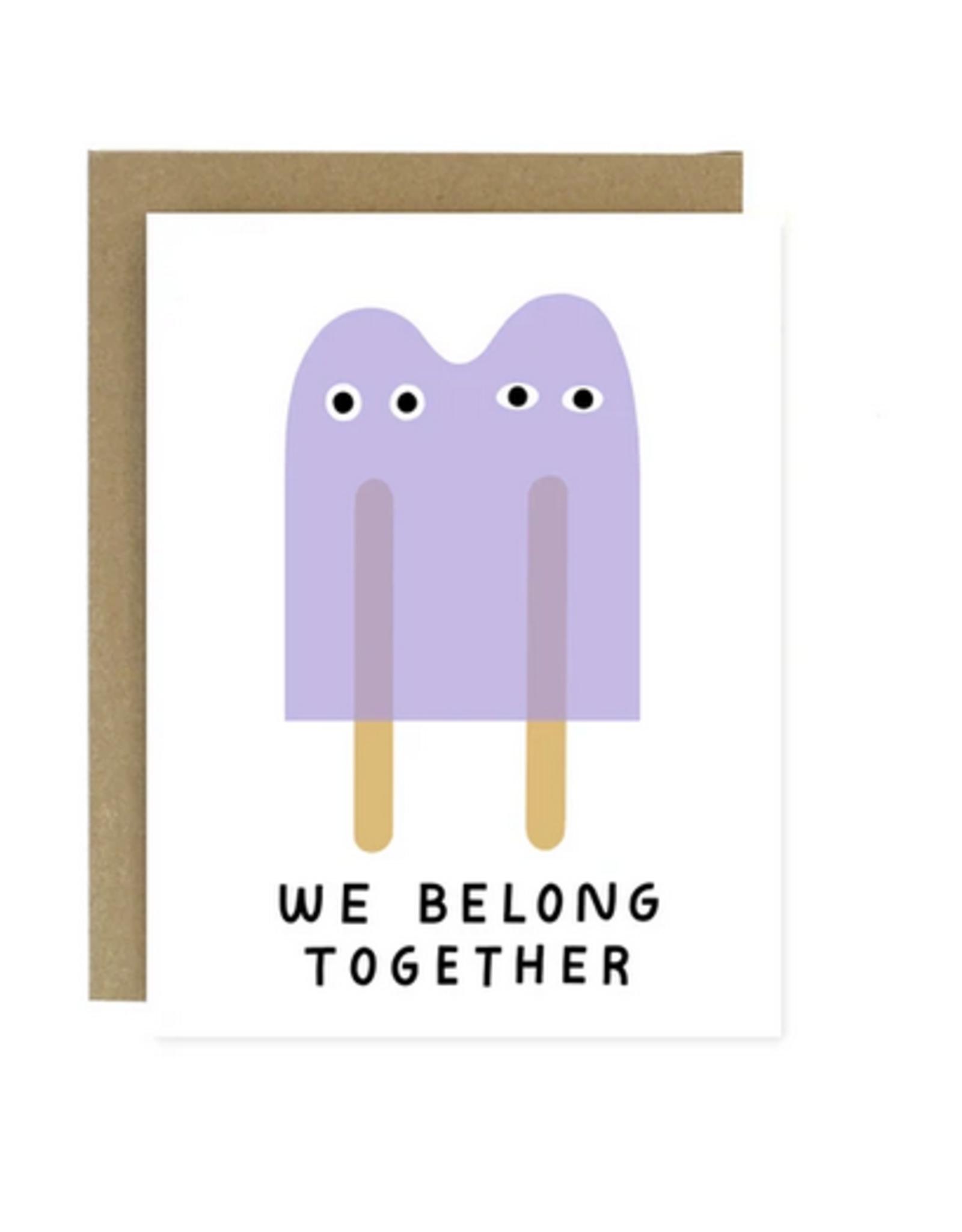 We Belong Together Popsicles Greeting Card