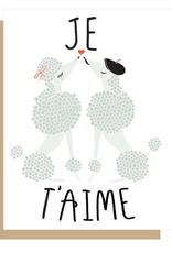 Je T'Aime French Poodles Greeting Card