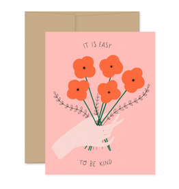 It's Easy To Be Kind Bouquet Greeting Card