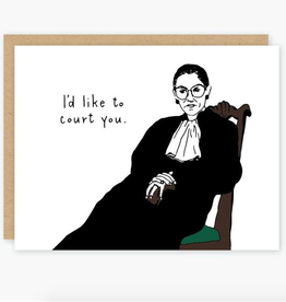 I'd Like to Court You Ruth Bader Ginsburg Greeting Card
