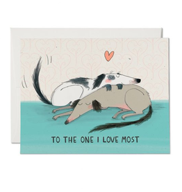 To the One I Love the Most Dogs Greeting Card
