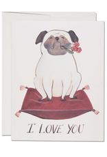 Pug I Love You Greeting Card