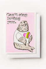 Can't Stop Loving You Walrus Riso Greeting Card