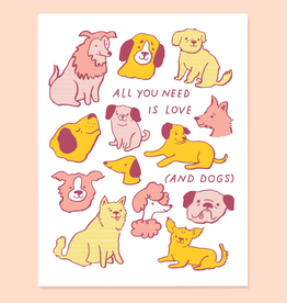 The Good Twin Co. All You Need is Love, and Dogs Greeting Card