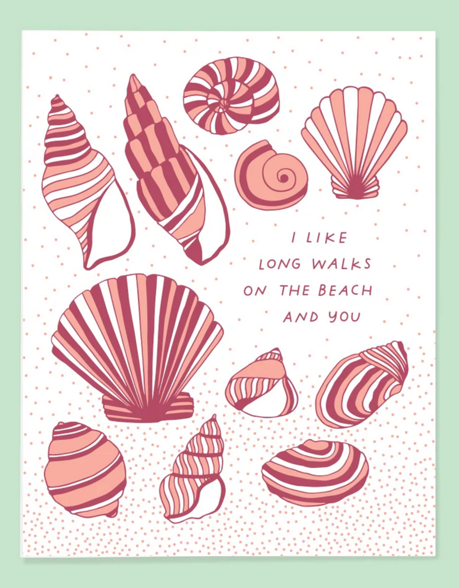 I Like Long Walks On the Beach and You Greeting Card