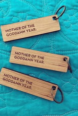 Sapling Press Mother of the Goddamn Year Keychain