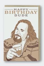 Pike Street Press Happy Birthday Dude (Big Lebowski) Greeting Card