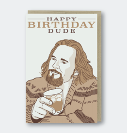 Pike Street Press Happy Birthday Dude (Big Lebowski) Greeting Card