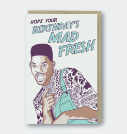 Pike Street Press Mad Fresh Birthday (Fresh Prince) Greeting Card