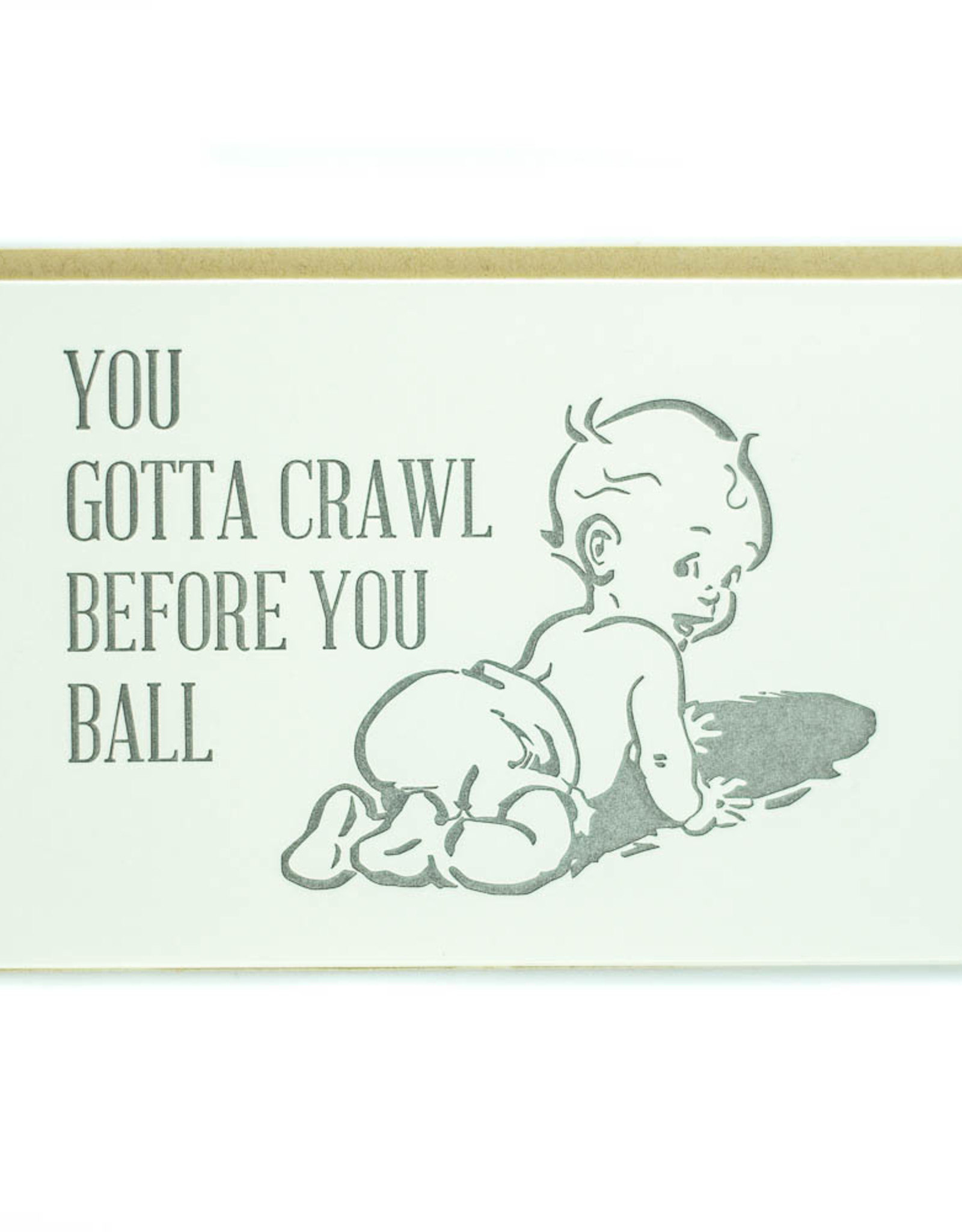 Crawl Before You Ball Greeting Card