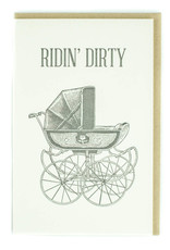 Ridin' Dirty (Stroller) Greeting Card
