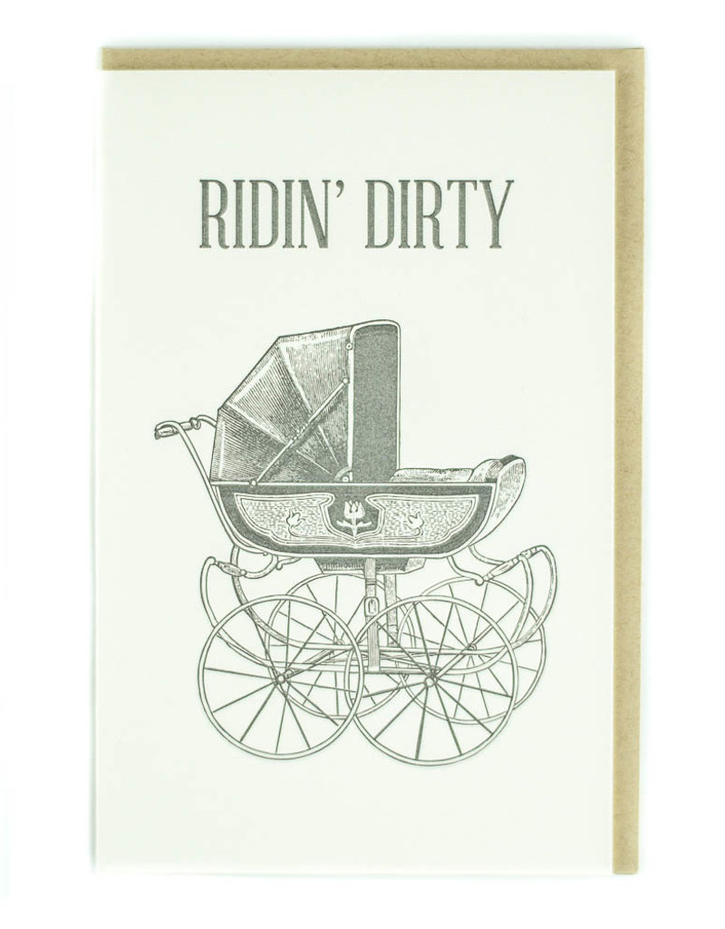 Pike Street Press Ridin' Dirty (Stroller) Greeting Card