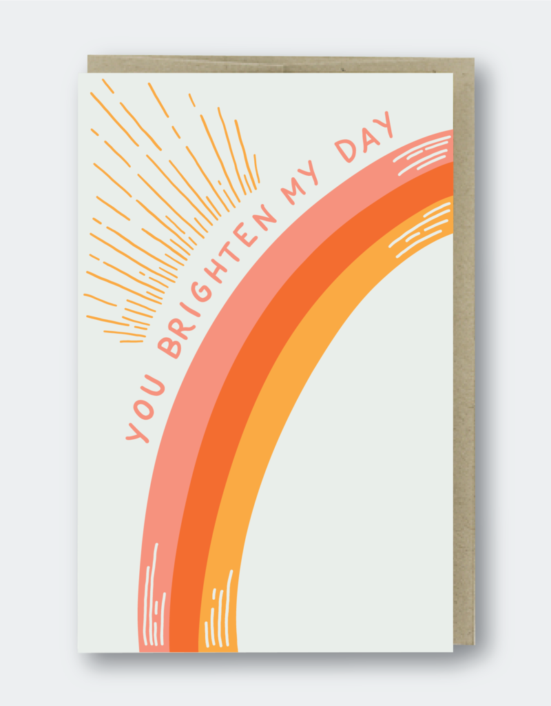 Pike Street Press You Brighten My Day Greeting Card