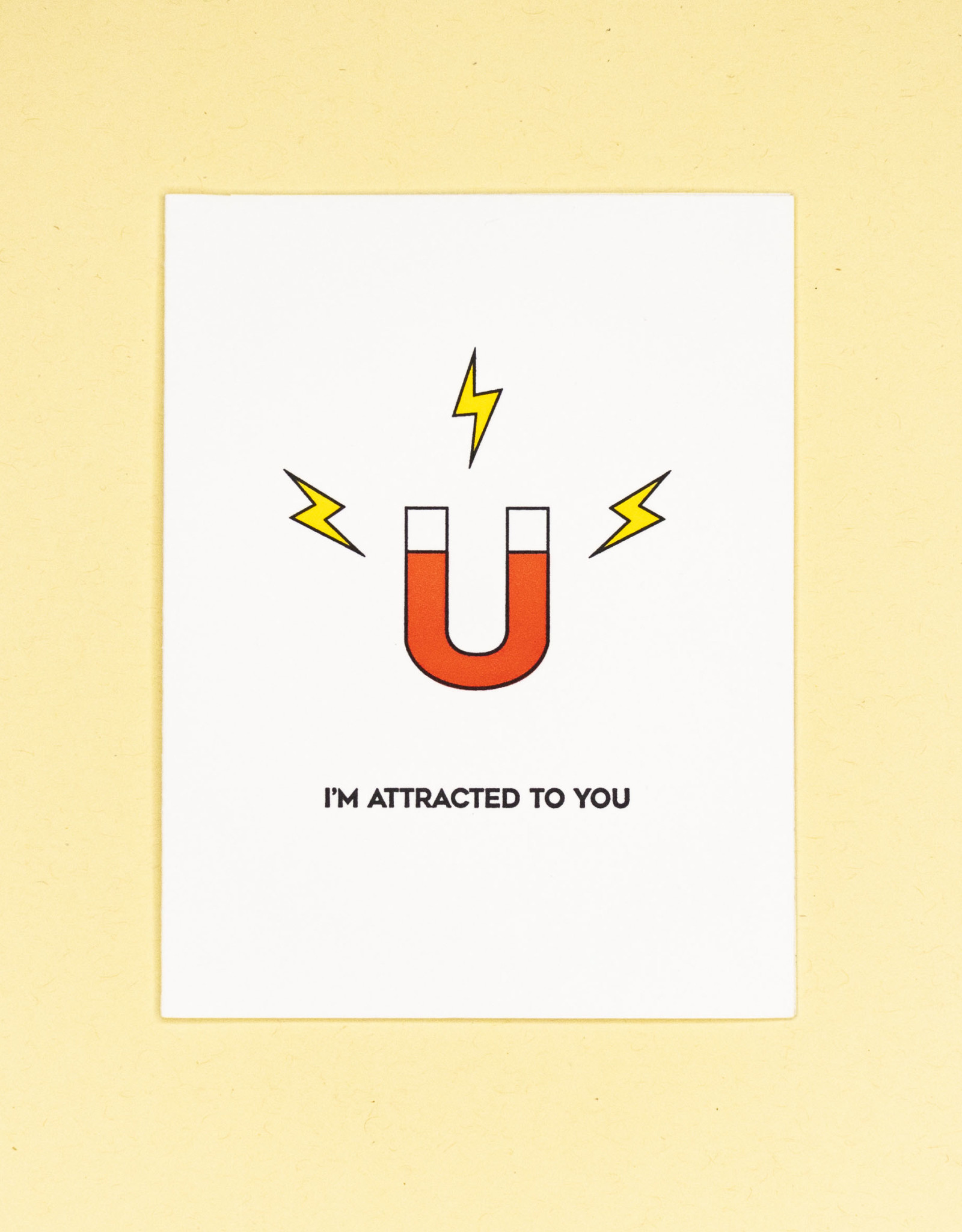 I'm Attracted to You (Magnet) Greeting Card
