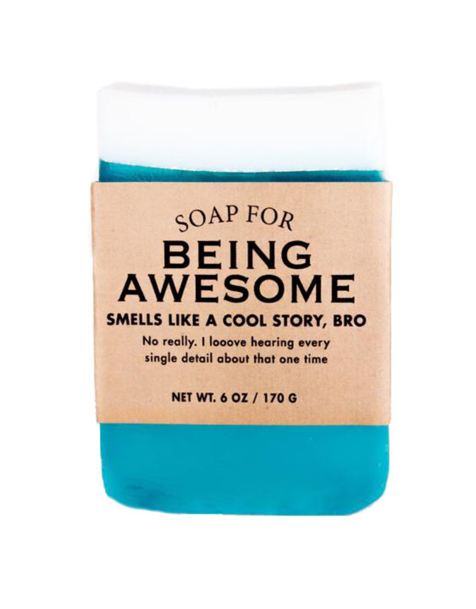 A Soap for Being Awesome
