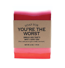 Whiskey River Soap A Soap for You're The Worst