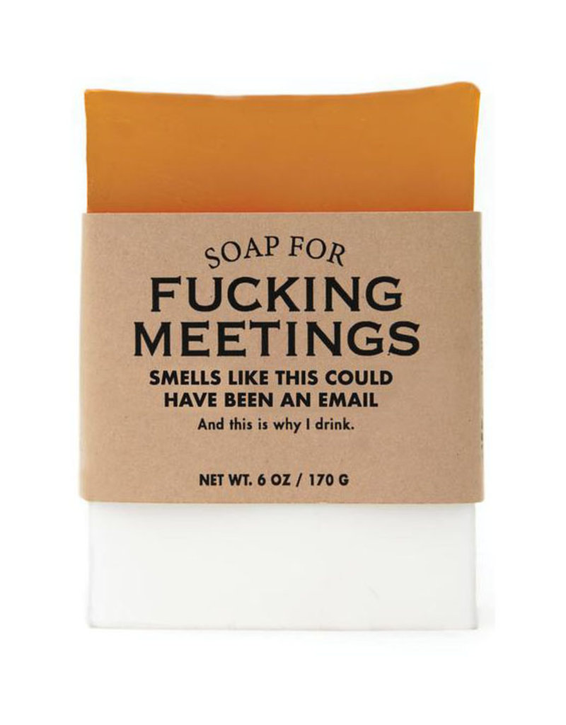 Whiskey River Soap A Soap for Fucking Meetings